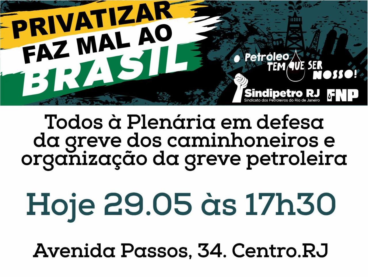 Plenária em Defesa da Greve dos Caminhoneiros e organização da Greve Petroleira Cartaz plenaria