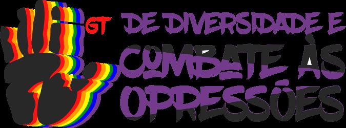 Conheça e participe do GT de Diversidade e Combate as Opressões ORGULHO DE SER PETROLEIRO LGBTI