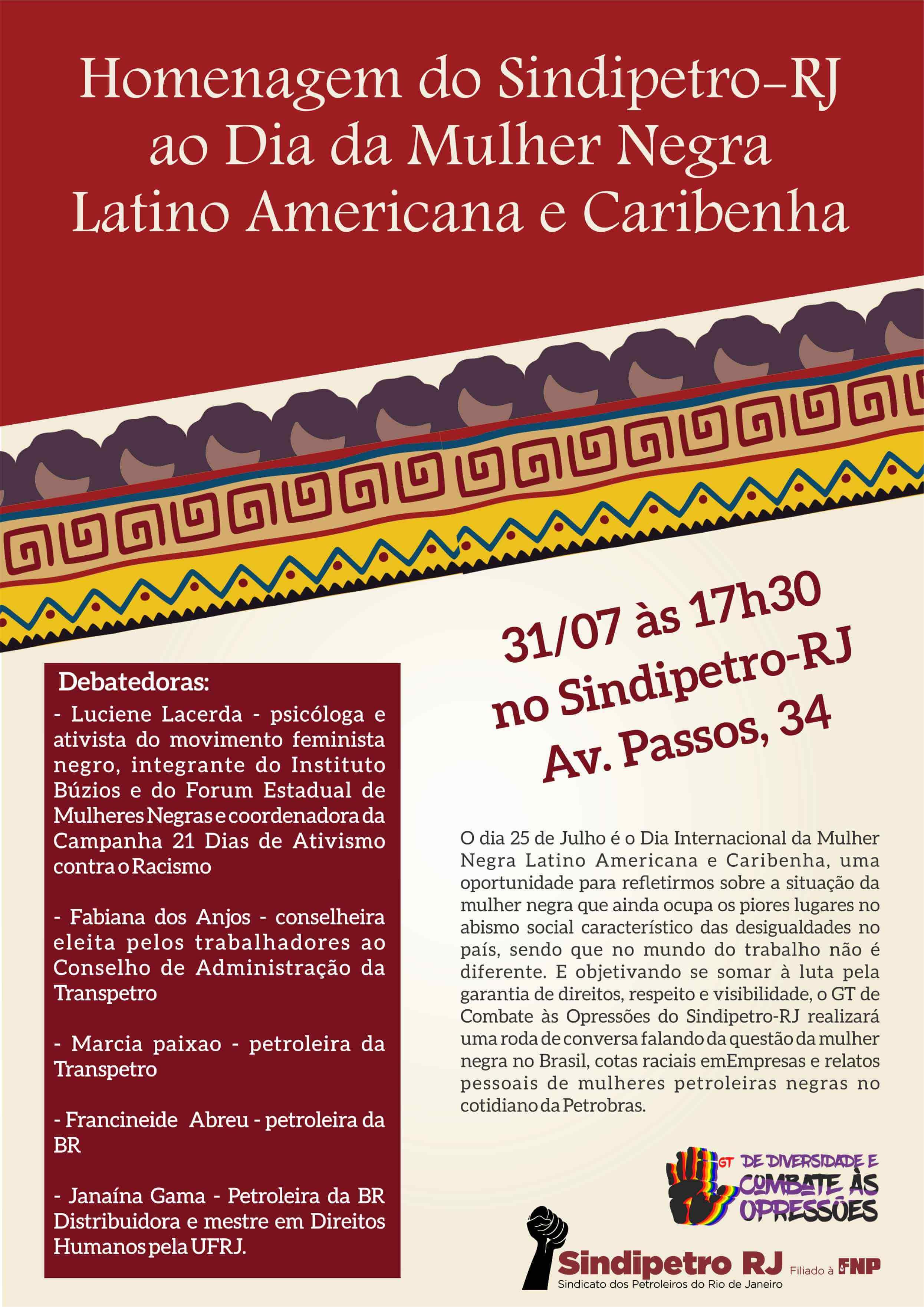 Homenagem do Sindipetro-RJ ao Dia da Mulher Dia da Mulher Negra Latino Americana e Caribenha debate mulheres negras